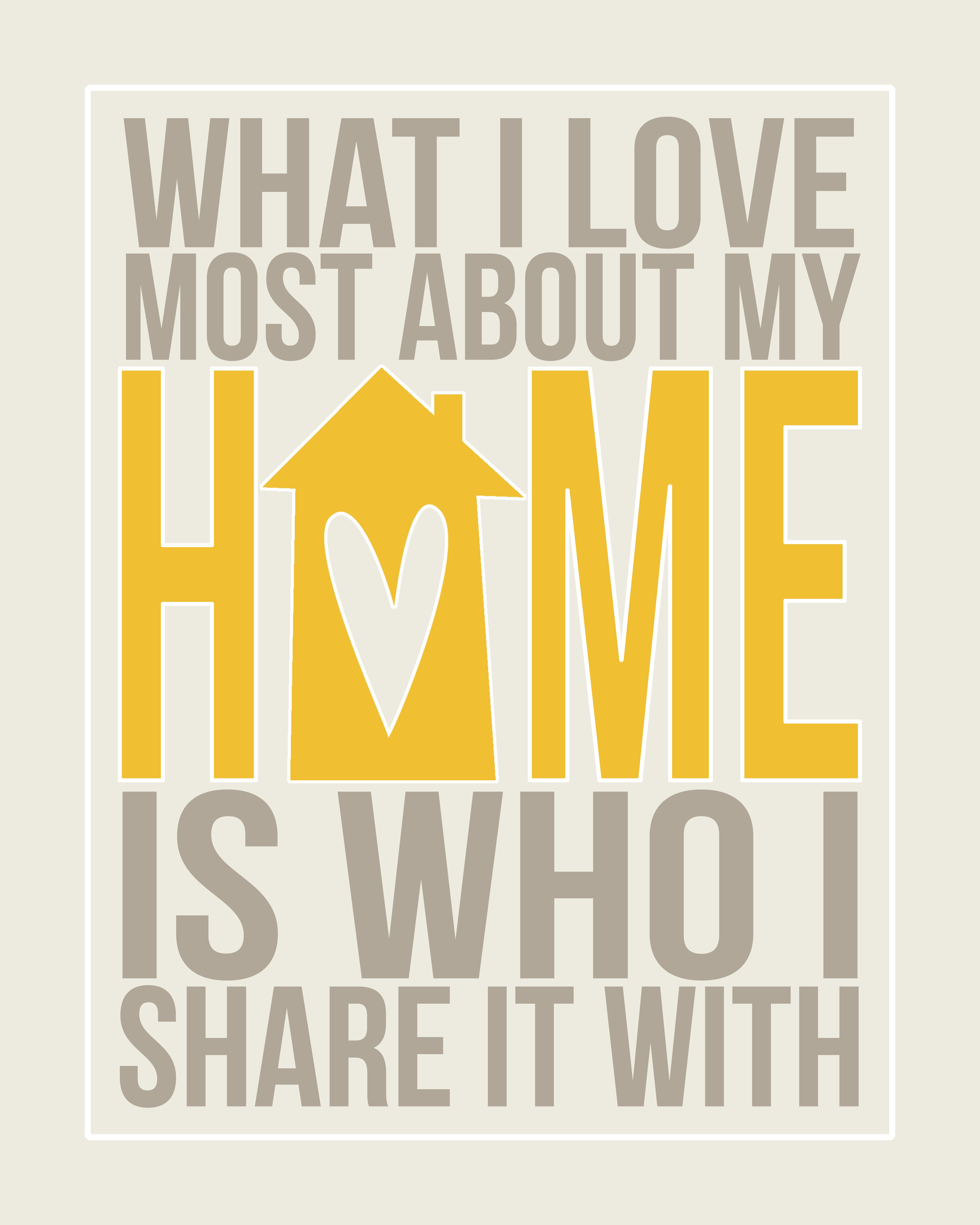 Free printable what i love most about my home is who i Home is the best place in the world quotes